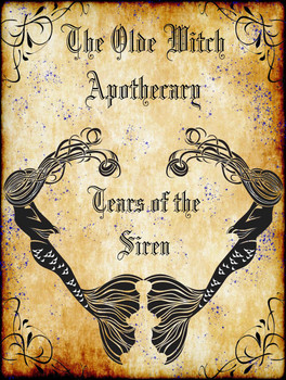 Tears of the Siren The Olde Witch Apothecary