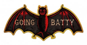 Going Batty Bat metal sign