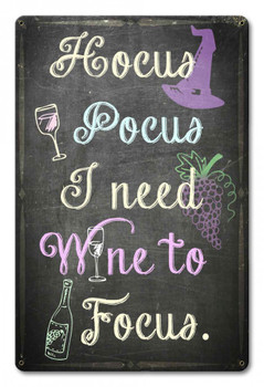 Hocus Pocus I Need Wine to Focus Halloween Sign