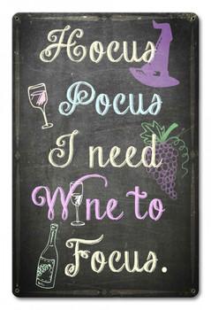 Hocus Pocus I Need Wine to Focus Halloween Sign