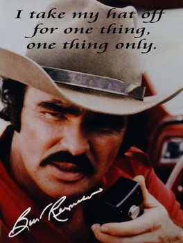 Bo Bandit Burt Reynolds Quote Metal Sign