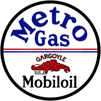 "Metro Gas Mobiloil 12"" Round Metal Sign"
