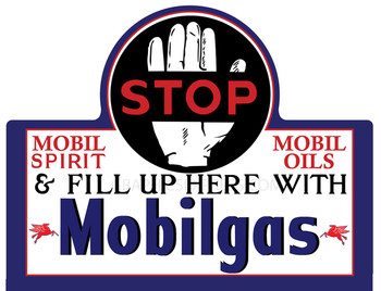 Mobilgas Gasoline / Oil Stop Metal Sign