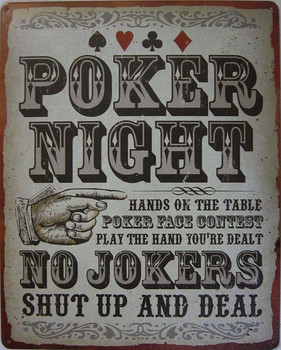 Poker Night Shut Up and Deal Metal Sign