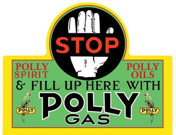Polly Gasoline / Oil Stop Metal Sign