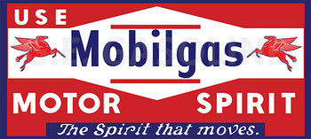 MOBILGAS MOTOR SPIRIT Metal Sign