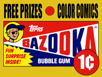Bazook Bubble gum Metal Sign