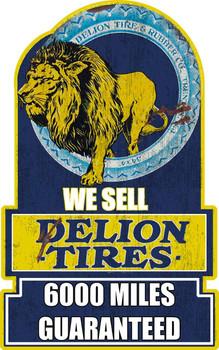 Delion Tires Metal Sign