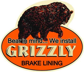 Grizzly Brake Lining Plasma Cut Metal Sign