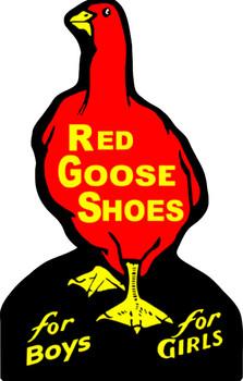Red Goose Shoes Plasma Cut Metal Sign