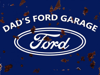 Rustic Dad's Ford Garage Metal Sign