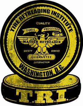 Tire Retreading Institute Plasma Cut Metal Sign