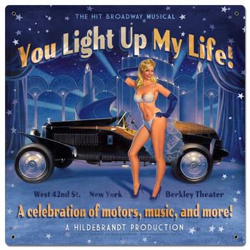 You Light Up My Life! By Greg Hildebrandt Metal Sign
