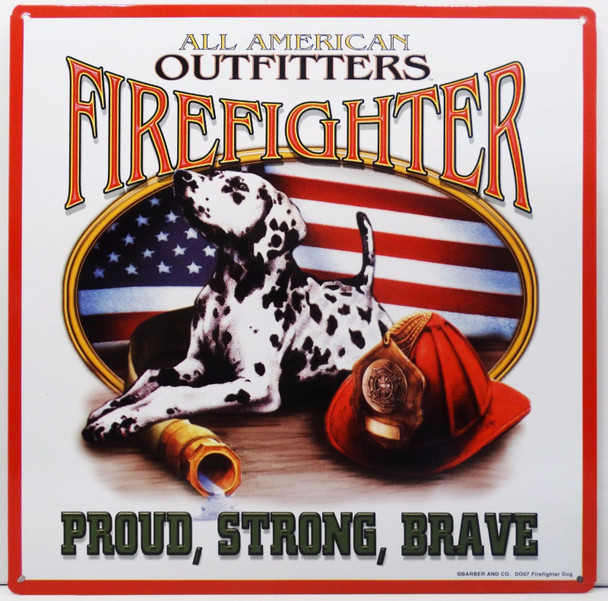 Firefighters  Proud Strong Brave - All American Outfitters