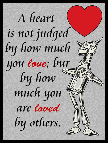 Tin Man Heart Quote