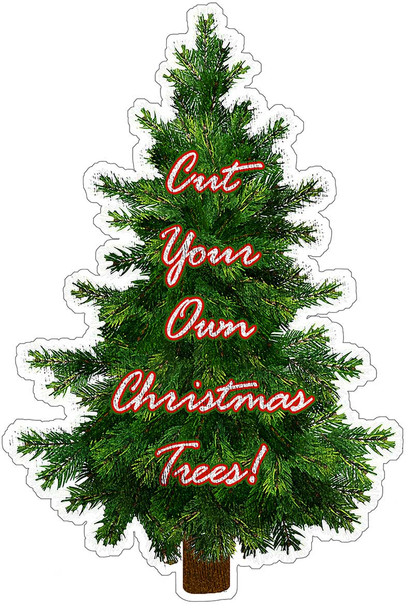 Cut Your Own Christmas Tree Plasma Cut Sign