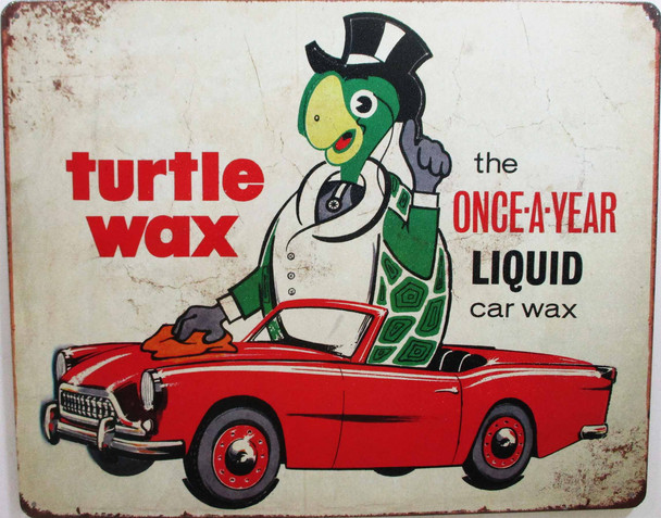 Turtle Wax-Once A Year Metal Sign