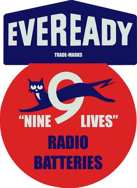 Eveready Nine Lives Radio Batteries Plasma Cut Metal Sign
