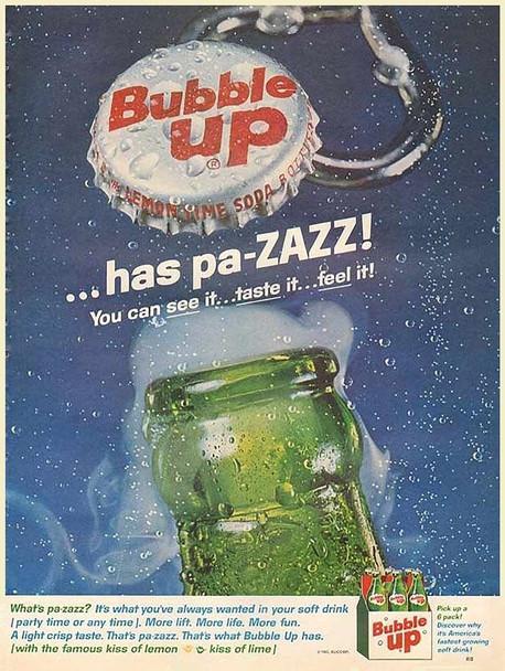 Bubble Up has Pa-Zazz! Reproduction Vintage Advertisement Metal Sign
