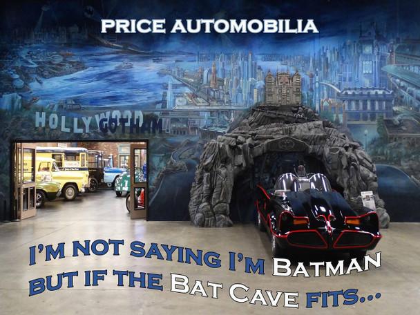 Batman If the Bat Cave Fits...   Metal Sign