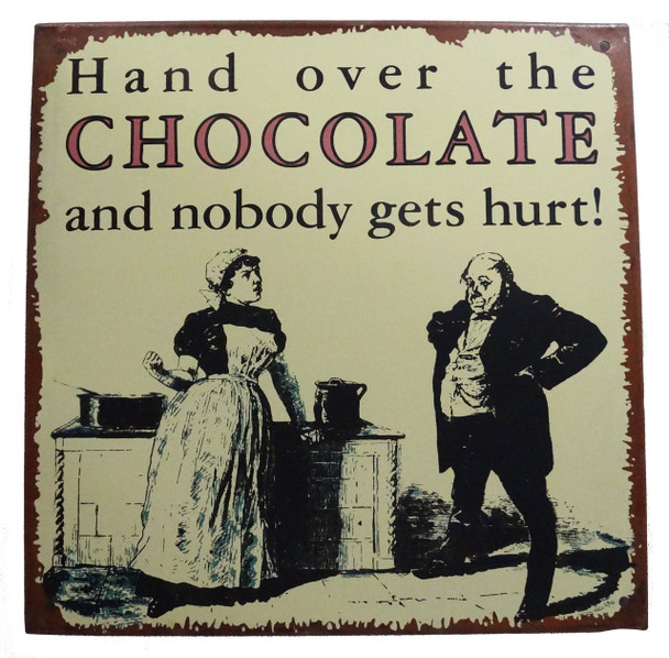 """Hand Over the Chocolate 10"""" Square"""