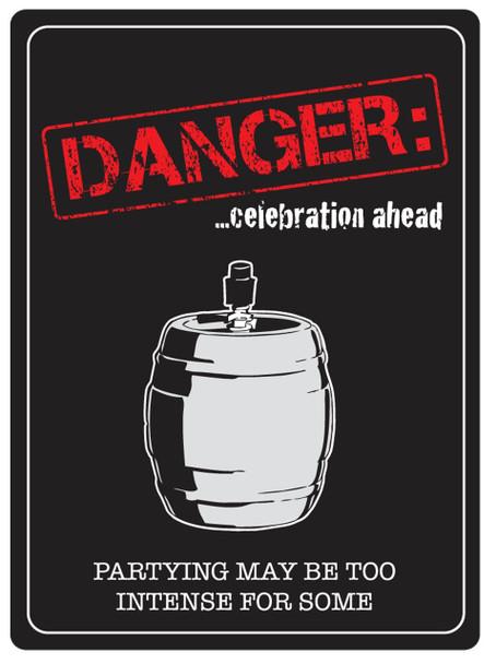 Danger..Celebration Ahead
