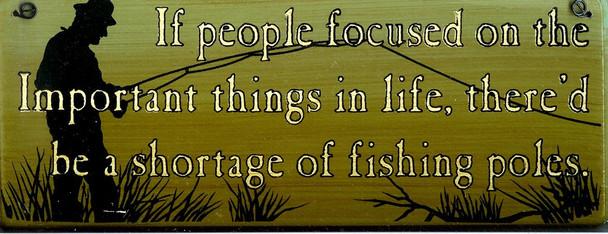 If People Focused... (fishing)