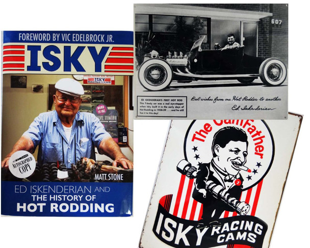 """Ed Iskenderian """"Isky"""" History of Hot Rodding Autographed Book with Camfather and Hot Rod Metal Sign"""