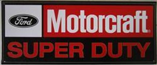 Ford Motorcraft Super Duty Metal Sign