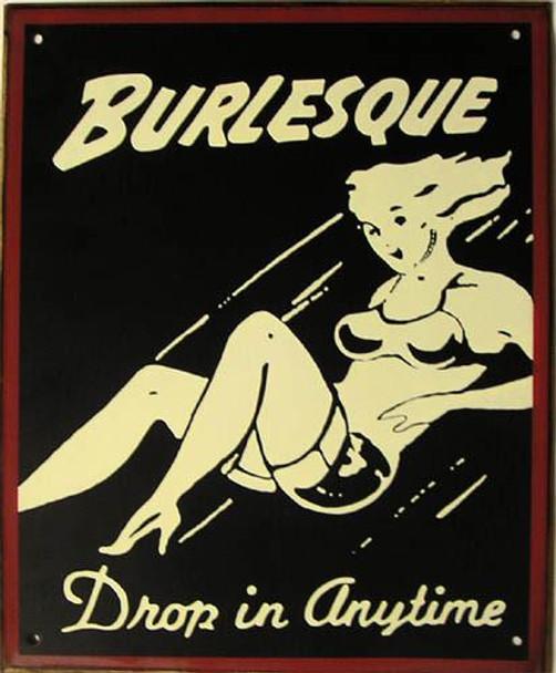 Burlesque Rustic Metal Sign