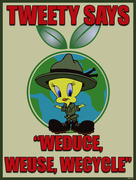 """Tweety """"Weduce Weuse Wecycle"""" Recycle"""