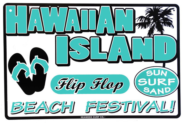 Hawaiian Island Beach Festival Metal Sign