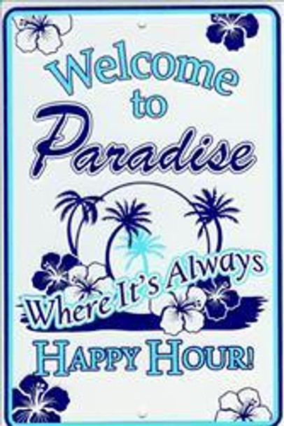 Welcome To Paradise Embossed Metal Sign