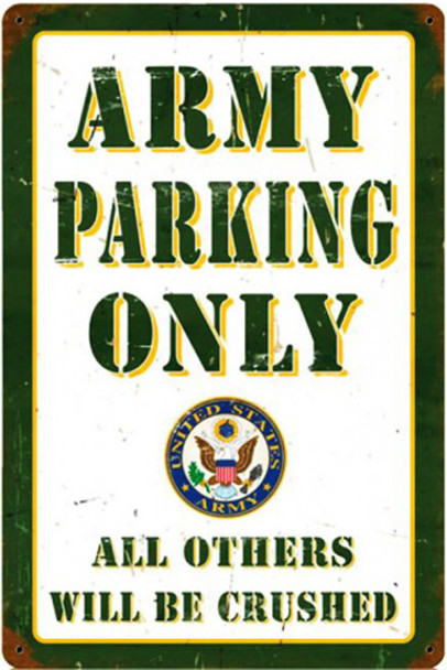 Army Parking Only Metal Sign