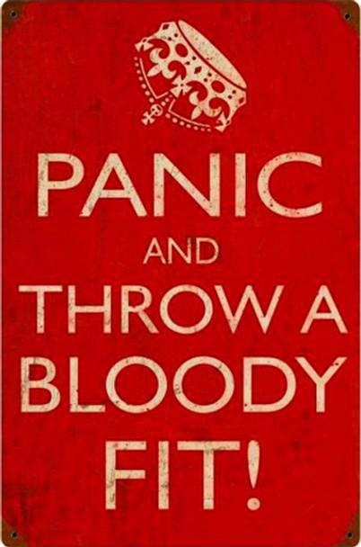 Panic Bloody Fit Rustic Metal Sign