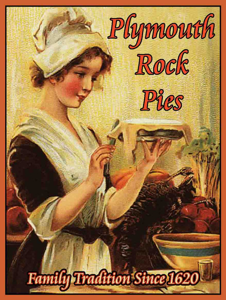 Plymouth Rock Pilgrim Pies metal sign
