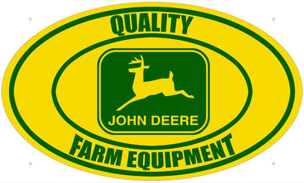 John Deere Quality Farm Equipment Oval Metal Sign