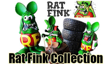 Rat Fink Collection