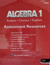 Algebra 1 Analyze Connect Explore Assessment Resources