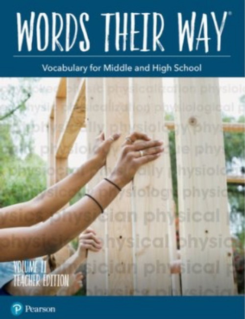 Words Their Way: Vocabulary for Middle & High School Teacher Edition Volume 2