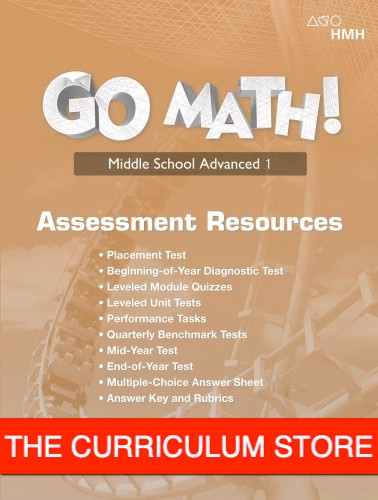 Go Math Advanced 1 Assessment Resource With Answers 2018