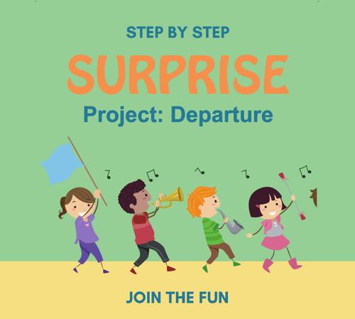 Step by Step Surprise Project 4: Departure- QT LIVE