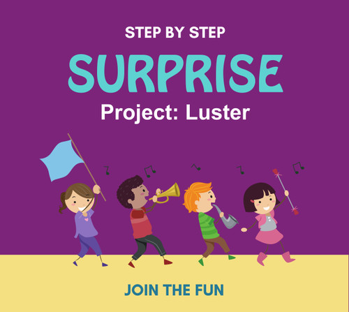 Step by Step Surprise Project 7: Luster - QT LIVE