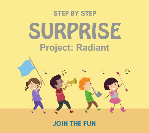 Step by Step Surprise Project 16:  Radiant - QT LIVE