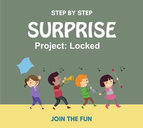 Step by Step Surprise Project 20:  Locked- QT LIVE