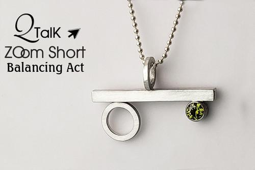 Balancing Act - QT Zoom Short