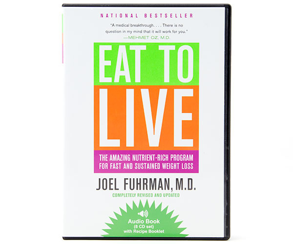 Eat to Live—Audio Book