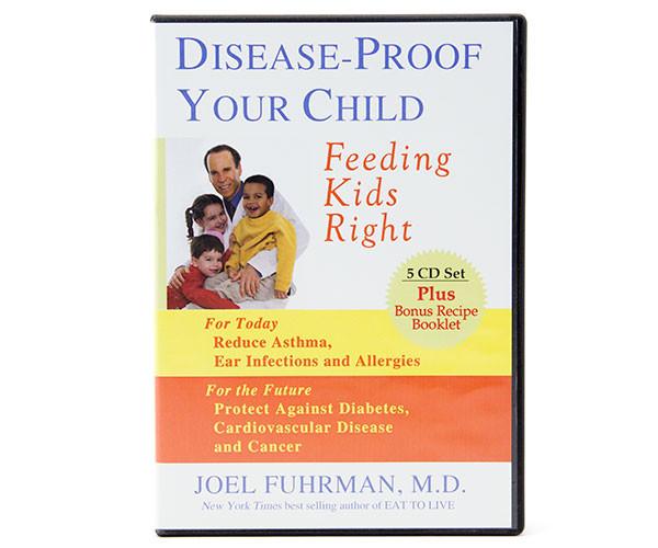 Disease-Proof Your Child—Audio Book
