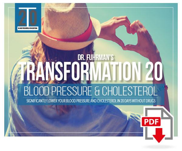 Dr. Fuhrman's Transformation 20 Blood Pressure and Cholesterol–Digital