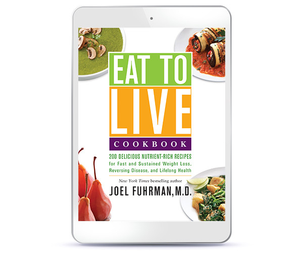 Eat to Live Cookbook - ebook